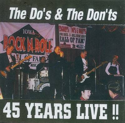 The Do's & Don'ts 45 Years Live CD